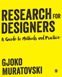Image for Research for designers  : a guide to methods and practice