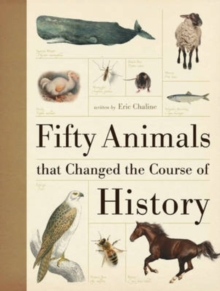 Image for Fifty animals that changed the course of history