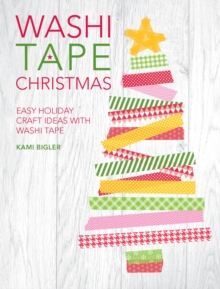 Image for Washi tape Christmas  : easy holiday craft ideas with washi tape
