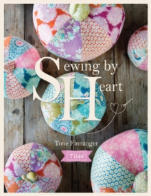 Image for Tilda sewing by heart  : for the love of fabrics