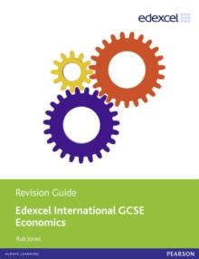 Image for Edexcel international GCSE economics: Revision guide