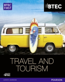 BTEC first in travel & tourism: Student book