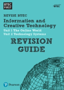 Image for BTEC first information and creative technology.Unit 1,: The online world