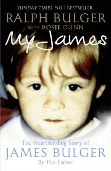 Image for My James  : the heart-rending story of James Bulger by his father