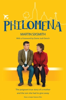 Image for Philomena  : a mother, her son and a fifty-year search
