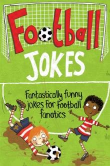 Image for Football jokes  : fantastically funny jokes for football fanatics