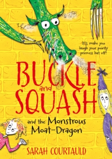 Image for Buckle and Squash and the monstrous moat-dragon