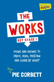Image for The works  : poems and rhymes to enjoy, read, perform and learn by heartKey stage 1