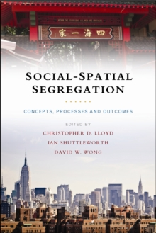 Image for Social-spatial segregation  : concepts, processes and outcomes