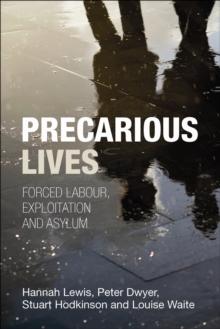 Image for Precarious lives  : forced labour, exploitation and asylum