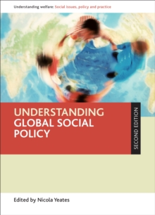 Image for Understanding global social policy