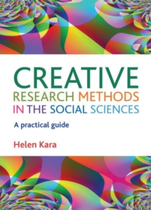 Image for Creative research methods in the social sciences  : a practical guide