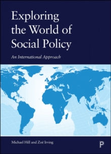 Image for Exploring the world of social policy  : an international approach