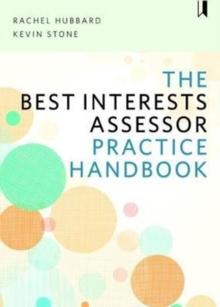 Image for The best interests assessor practice handbook