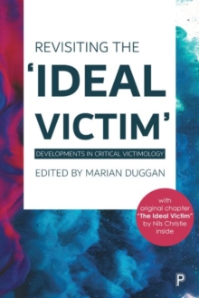 Image for Revisiting the 'ideal victim'  : developments in critical victimology