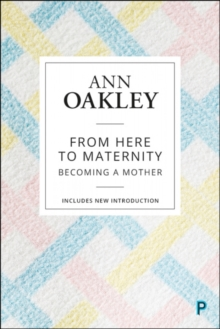 Image for From here to maternity  : becoming a mother