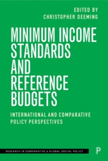 Image for Minimum Income Standards and Reference Budgets : International and Comparative Policy Perspectives