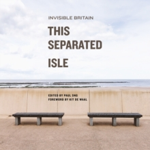 Image for This Separated Isle : Invisible Britain