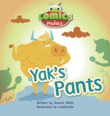 Image for Bug Club Comics for Phonics Reception Phase 3 Set 07 A Yak's Pants