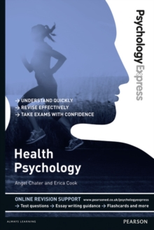 Health psychology  : undergraduate revision guide - Chater, Angel