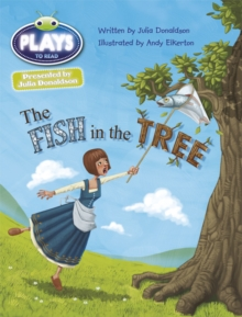 Image for Bug Club Guided Julia Donaldson Plays Year Two Gold The Fish in the Tree