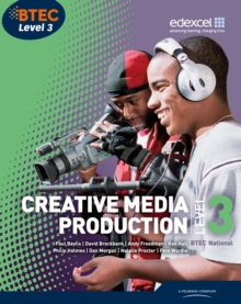 Creative media production: Level 3, BTEC National - Baylis, Paul
