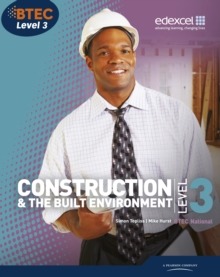 Construction & the built environment: BTEC National, Level 3 - Topliss, Simon