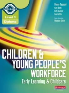 Image for Children & young people's workforce: early learning & childcare