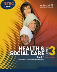 Health & social care, BTEC National level 3. - Stretch, Beryl