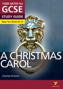 A Christmas Carol: York Notes for GCSE (9-1) - English, Lucy