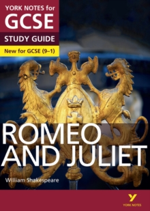 Romeo and Juliet: York Notes for GCSE (9-1) - Polley, John