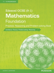 Edexcel GCSE (9-1) mathematics  : foundation practice, reasoning and problem-solving book