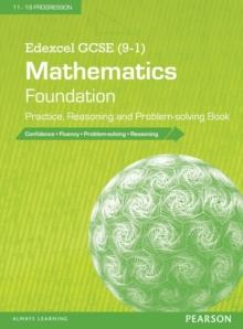 Edexcel GCSE (9-1) mathematics  : foundation practice, reasoning and problem-solving book