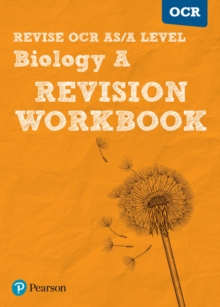 Revise OCR AS/A level biology: Revision workbook - Parker, Kayan