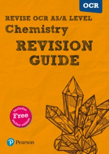Revise OCR AS/A level chemistry  : for the 2015 qualifications: Revision guide - Brentnall, David