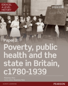 Paper 3 - poverty, public health and the state in Britain, c1780-1939: Student book + ActiveBook