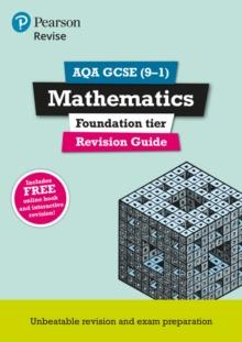 Revise AQA GCSE mathematics  : for new 2015 qualificationsFoundation,: Revision guide