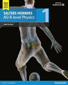 Image for Salters Horner AS/A level physics: Studednt book 1 + ActiveBook