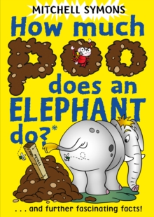 Image for How much poo does an elephant do?: and further fascinating facts!