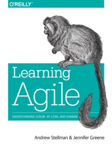 Image for Learning agile  : understanding Scrum, XP, Lean, and Kanban