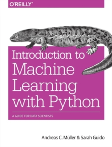 Image for Introduction to machine learning with Python  : a guide for data scientists