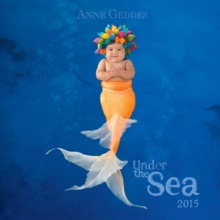Image for Anne Geddes 2015 Wall Calendar : Under the Sea
