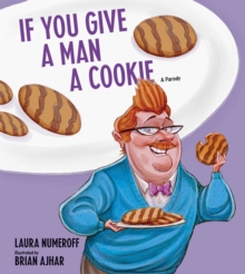 Image for If you give a man a cookie  : a parody