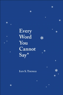 Image for Every word you cannot say