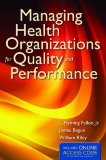 Image for Managing health organizations for quality and performance