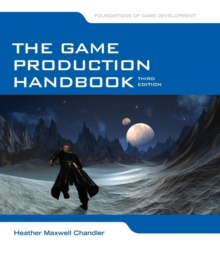 Image for The game production handbook
