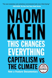 Image for This changes everything  : capitalism vs. the climate