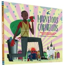 Image for Marvelous Cornelius  : Hurricane Katrina and the spirit of New Orleans