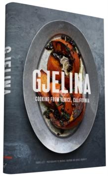 Image for Gjelina : California Cooking from Venice Beach