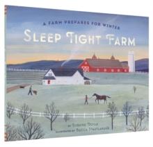 Image for Sleep tight farm  : a farm prepares for winter